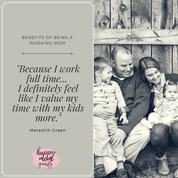 Being a Working Mom Means you Value your Time with Kids